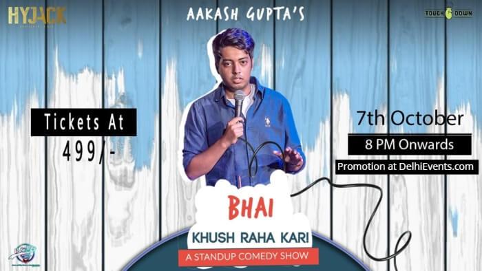 Bhai Khush Raha Kar Hinglish standup Aakash Gupta Hyjack Creative