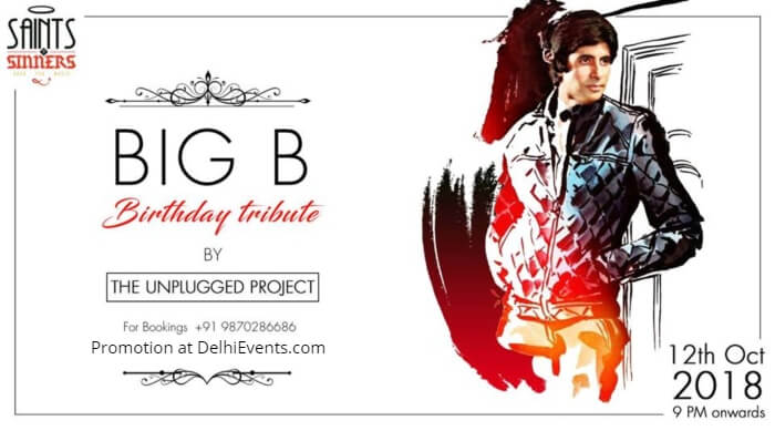 Big B Birthday Tribute Unplugged Project Saints Sinners Creative