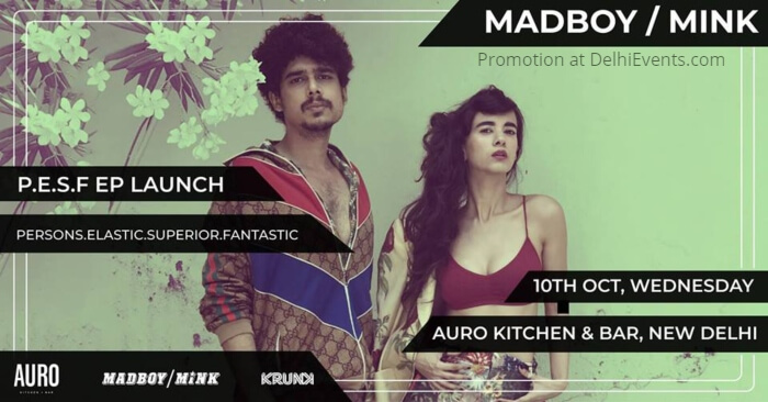 Krunk Madboy Mink PESF EP Launch Auro Kitchen Bar Creative