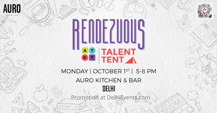 Rendezvous ATKT Talent Tent Dance Music Poetry Comedy Auro Kitchen Bar Creative