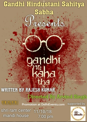 Gandhi Ne Kaha Tha Hindi Play Shri Ram Centre Creative