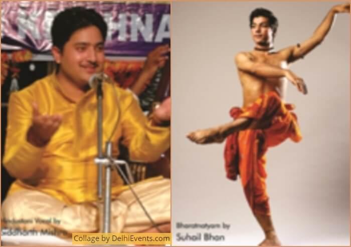 Vocalist Siddharth Mishra Bharatnatyam Dancer Suhail Bhan