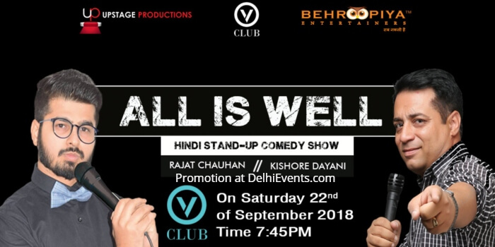 Behroopiya Entertainers All Well Standup comic acts Hinglish Rajat Chauhan Kishore Dayani VClub Creative