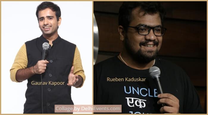 Comedians Gaurav Kapoor Rueben Kaduskar