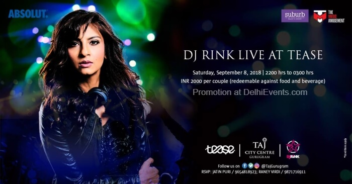 DJ Rink Tease Taj City Centre