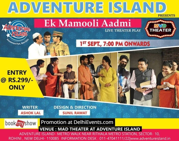 EK Mamooli Aadmi Hindi Play Adventure Island Creative