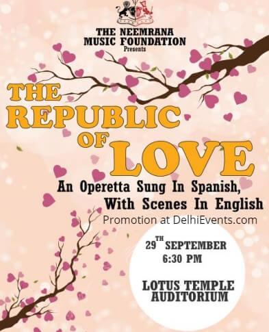 Neemrana Music Foundation Republic Love Operetta Sung Spanish Lotus Temple Creative