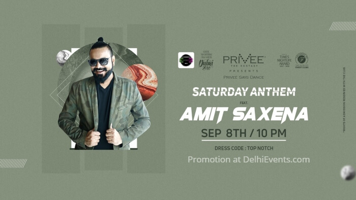 Saturday Anthem Amit Saxena Privee Creative
