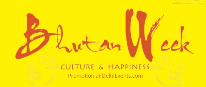 Bhutan Week Culture Happiness IGNCA Creative