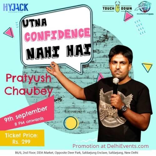 Utna Confidence Nahi Hai Hinglish standup Pratyush Chaubey Hyjack Bar Creative