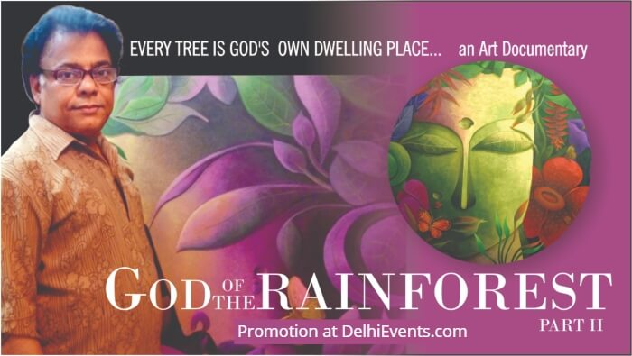 God Rain Forest Vandevta Solo Painting Dhananjay Mukherjee Exhibition Creative