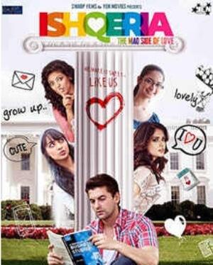 Ishqeria Richa Chadda Neil Nitin Mukesh Movie Poster