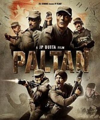 Paltan Movie starring Jackie Shroff Arjun Rampal Sonu Sood Poster