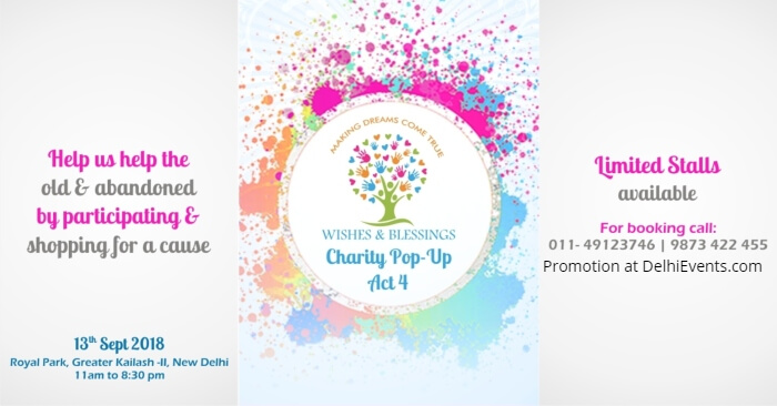Wishes Blessings Charity Pop Up Act Royal Park Greater Kailash Creative