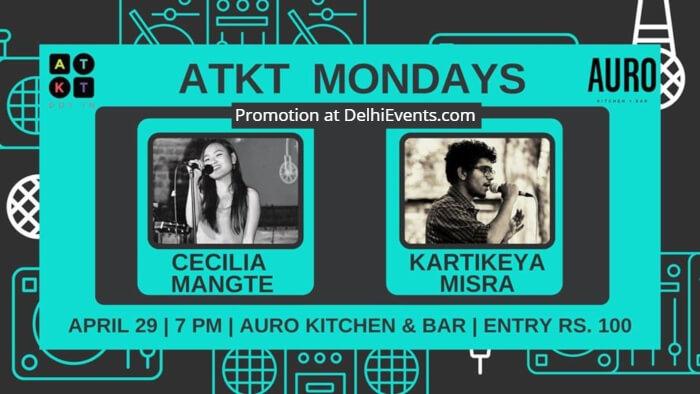 ATKT Mondays Cecilia Mangte Kartikeya Misra Auro Kitchen Bar Creative