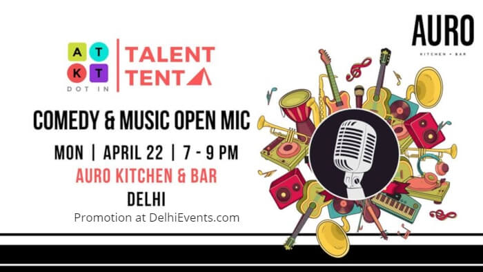 ATKT Talent Tent Comedy Music Open Mic Auro Kitchen Bar Creative