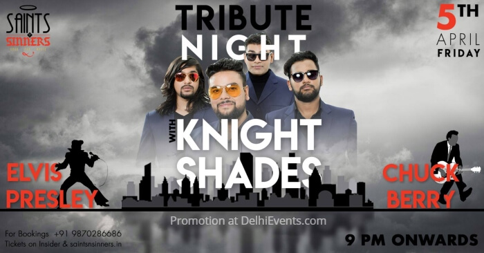 Elvis Presley Chuck Berry Tribute Night Knight Shades Saints Sinners Creative