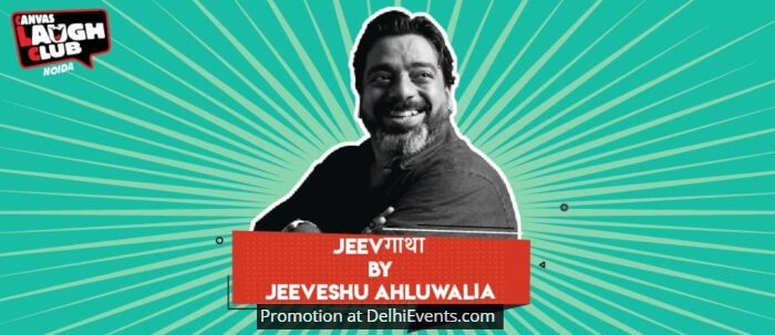 Jeevgatha Hinglish Standup Jeeveshu Ahluwalia Canvas Laugh Club Creative