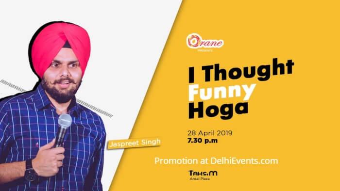 Orane I Thought Funny Hoga Hinglish standup Jaspreet Singh Taksim Creative