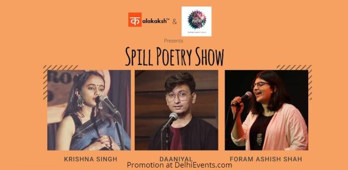 Kalakaksh Spill Poetry Show Krishna Singh Daaniyal Foram Ashish Shah Creative