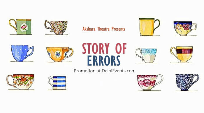 Story Errors Hindi Play Akshara Theatre Creative