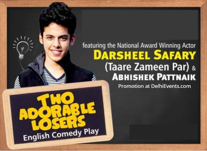Out of the Box Production Two Adorable Losers Comedy Play Darsheel Safary Creative