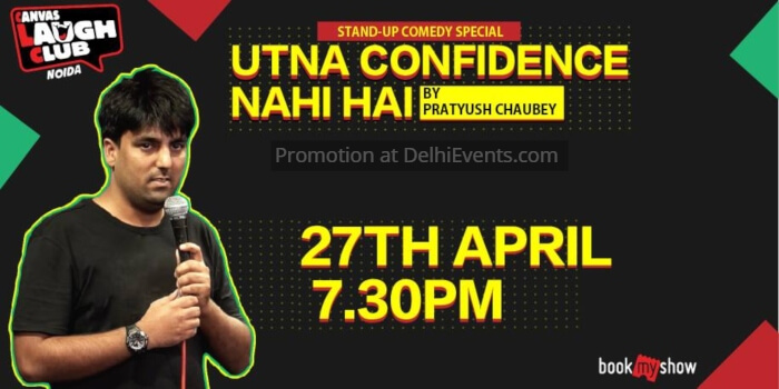 Utna Confidence Nahi Hai Hinglish Standup Pratyush Chaubey Canvas Laugh Club Creative