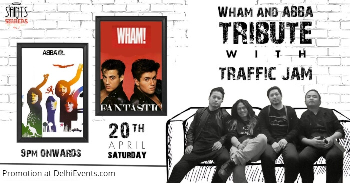 Wham Abba Tribute Night Traffic Jam Saints Sinners Creative