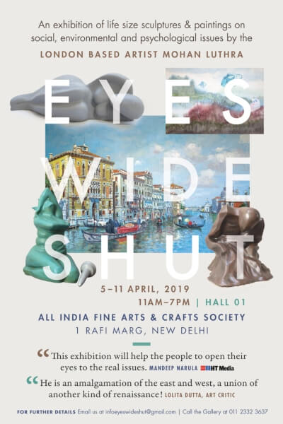 Eyes Wide Shut solo show Mohan Luthra AIFACS Creative