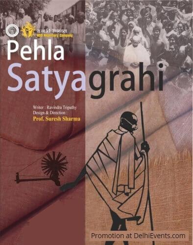 NSD Repertory Company Pehla Satyagrahi Hindi Play Creative