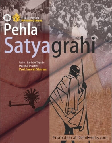 NSD Repertory Company Pehla Satyagrahi Hindi Play Creative