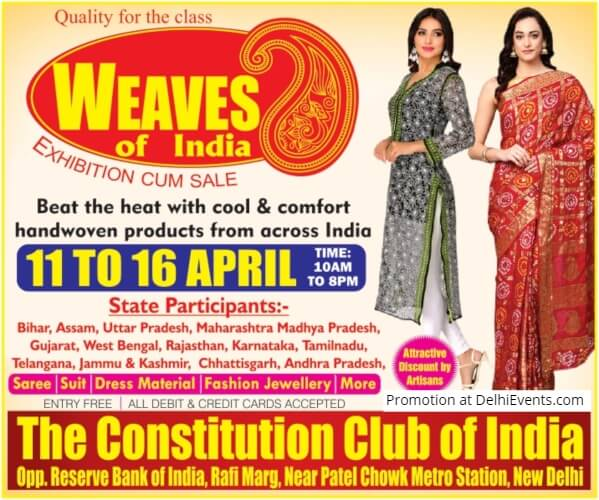 Weaves India exhibition sales handwoven products India Constitution Club Creative