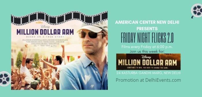 Friday Night Flicks Million Dollar Arm American Center Creative