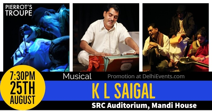 Pierrot Troupe K L Saigal Musical Play Shri Ram Centre Creative