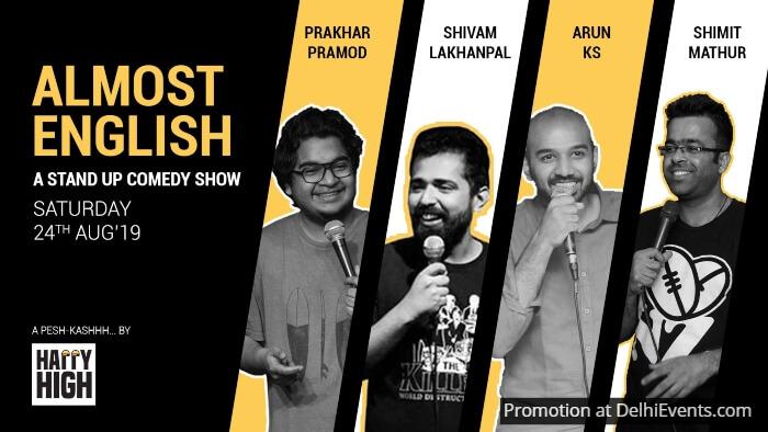 Almost English Standup Prakhar Promod Shivam Lakhanpal Arun KS Shimit Mathur Happy High Creative