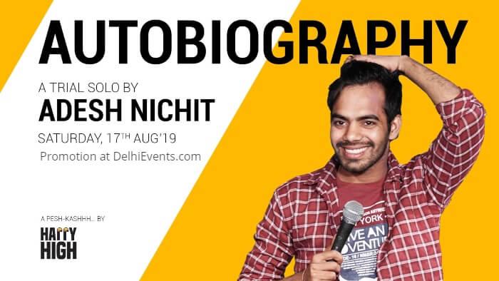 Auto Biography Standup Adesh Nichit Happy High Creative