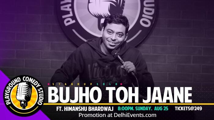 Bhujo Toh Jaane Standup Himanshu Bhardwaj Playground Comedy Studio Creative