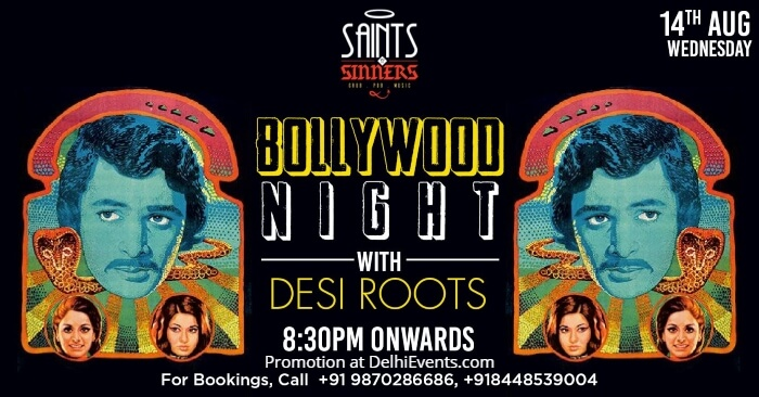 Bollywood Night Desi Roots Saints Sinners Creative