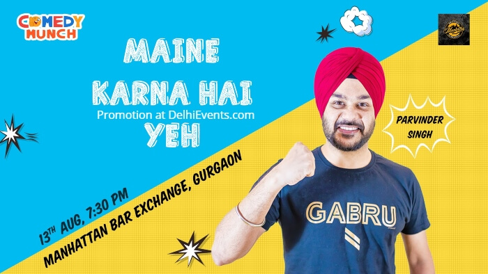 Comedy Munch Maine Karna Hai Ye Standup Manhattan Bar Exchange Brewery Creative