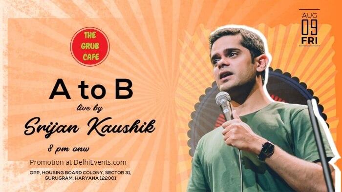 A B standup Srijan Kaushik Grub Cafe Creative