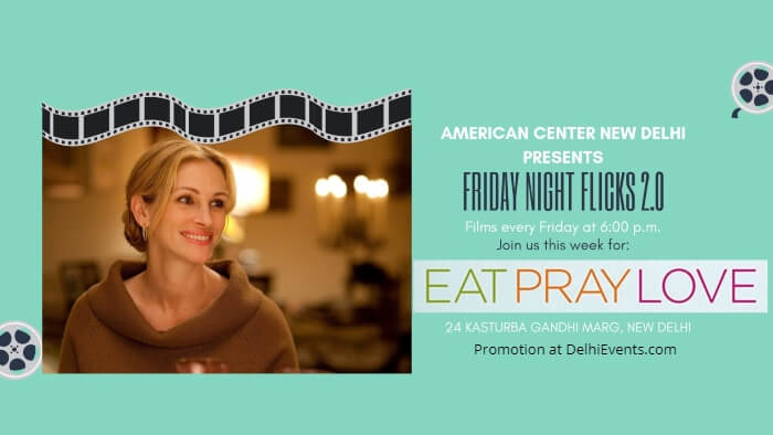 Eat Pray Love Hollywood Movie American Center Creative