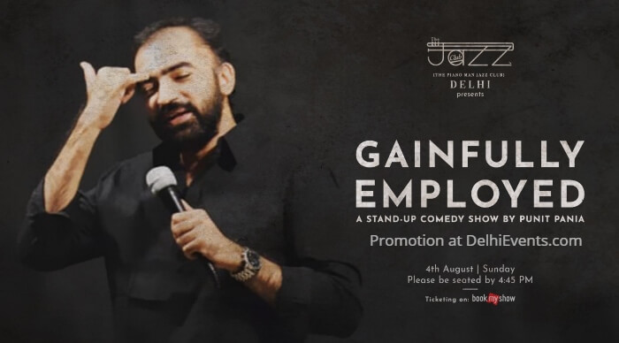 Gainfully Employed Standup Punit Pania Piano Man Jazz Club Creative