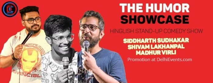 Humor Showcase Standup Siddharth Shivam Lakhanpal Delhi Central Comedy Club Creative