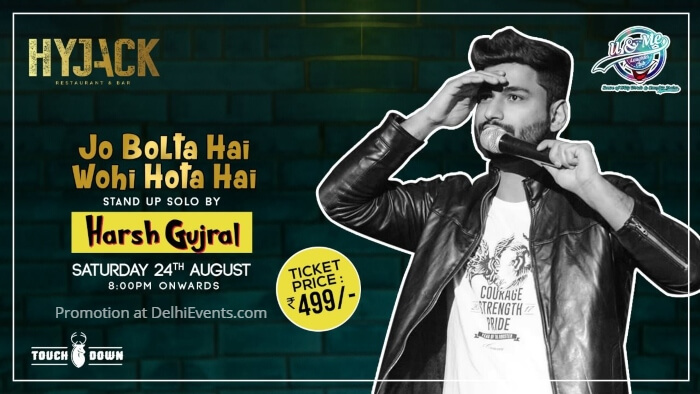 Jo bolta hai wohi hota hai standup Harsh Gujral Hyjack Restaurant Bar Creative