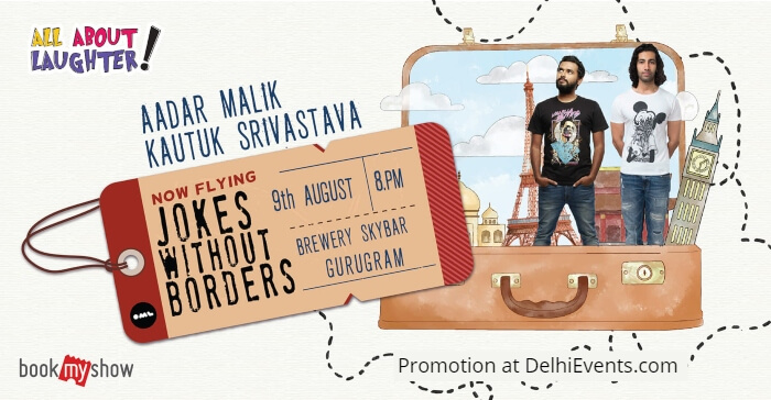 Jokes Without Borders standup Aadar Malik Kautuk Srivastava Brewer Street Creative