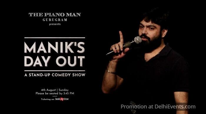 Manik Day Out standup Mahna Piano Man Creative