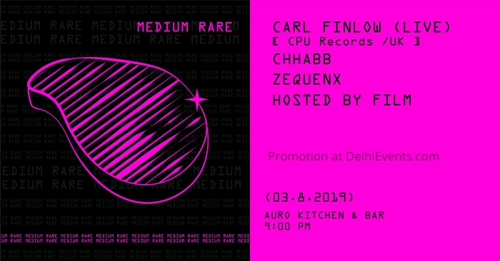 MediumRare Carl Finlow CPU Records Auro Kitchen Bar Creative