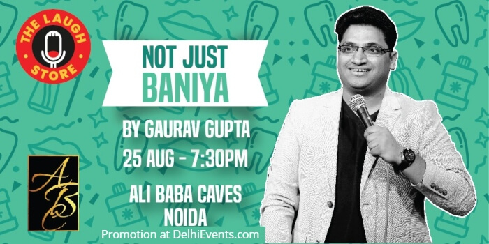 Not Just Baniya Standup Gaurav Gupta Ali Baba Caves Reloaded Creative