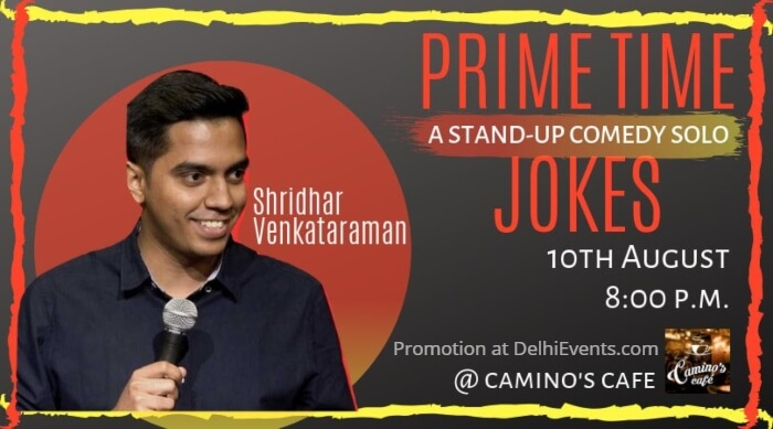 Prime Time Jokes Standup Shridhar Venkataraman Camino Cafe Creative