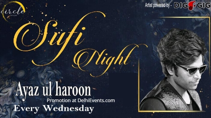Sufi Night Ayaz Ul Haroon DigaGig Circle Cafe Bar Creative